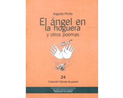 El ángel en la hoguera y otros poemas