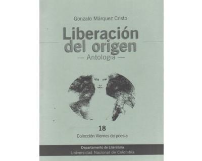 Liberación del origen -Antología-