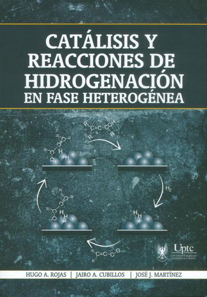 Catálisis y reacciones de hidrogenación en fase heterogénea