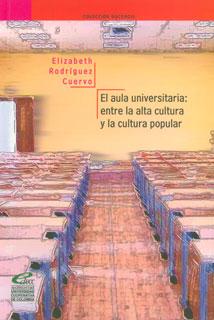 El aula universitaria: entre la alta cultura y la cultura popular