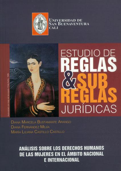 Estudio de reglas y subrreglas del juridicas