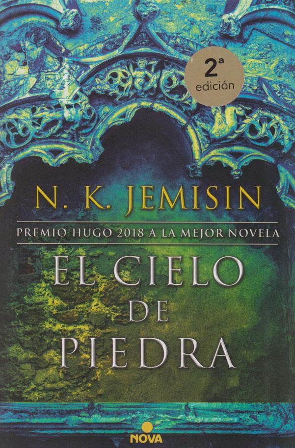 El Cielo de Piedra (La Tierra Fragmentada 3). 2a edición