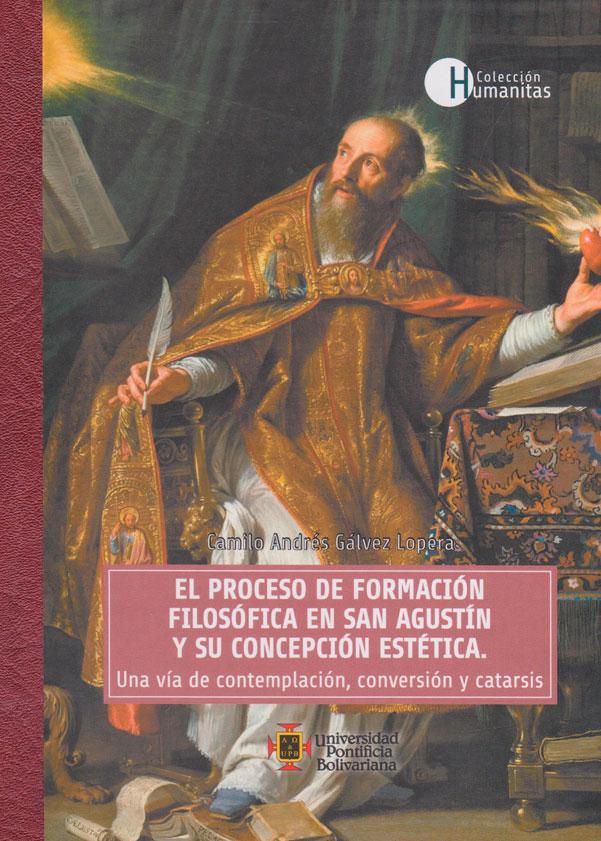El proceso de formación filosófica en san Agustín y su concepción estética