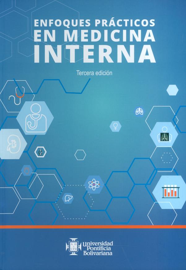Enfoques prácticos en medicina interna. 3ª Edición