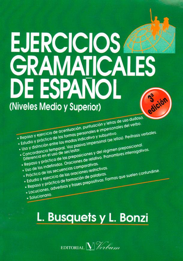 Ejercicios gramaticales de español (niveles medio y superior)