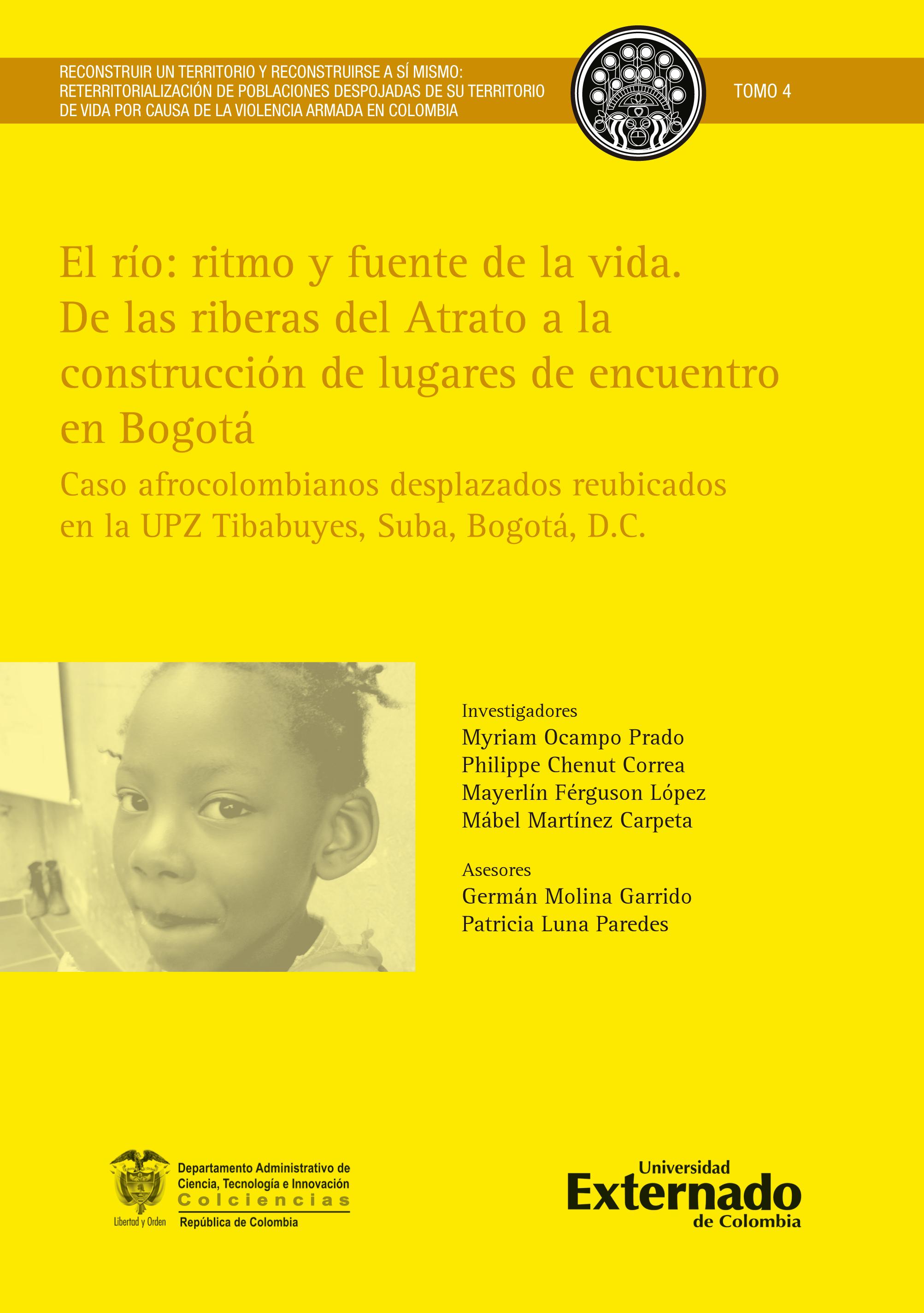 El río: ritmo y fuente de la vida. De las riberas del Atrato a la construcción de lugares de encuentro en Bogotá