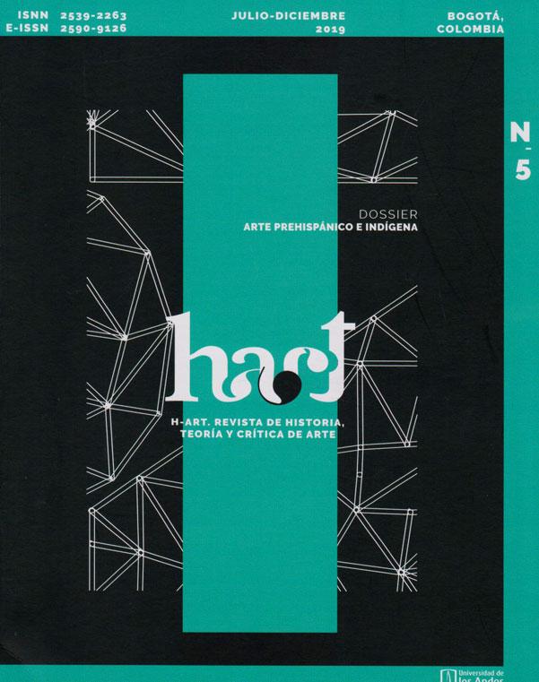 H-art. Revista de Historia, Teoría y Crítica de Arte No.5 Julio-Diciembre 2019