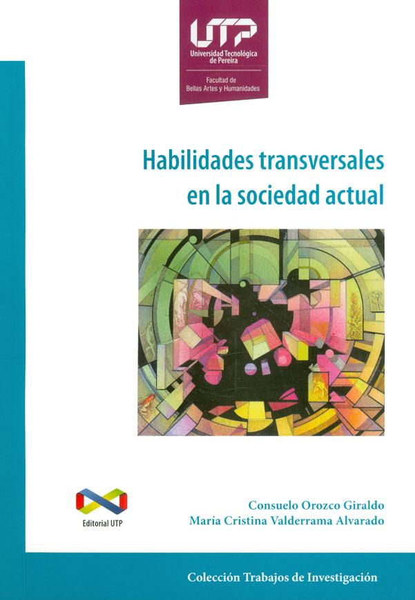Habilidades transversales en la sociedad actual