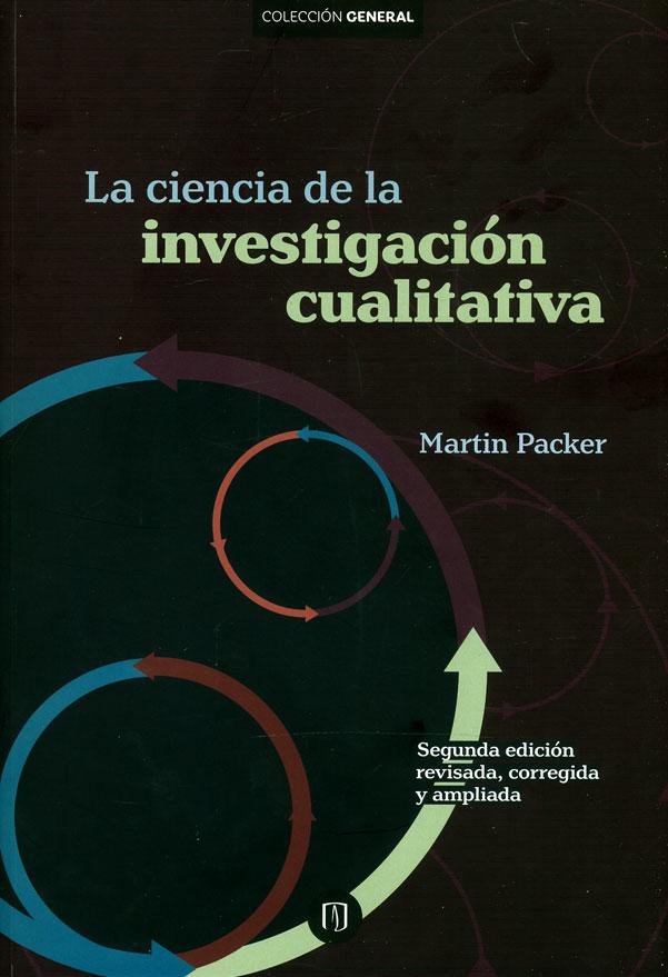 La ciencia de la investigación cualitativa. Segunda edición