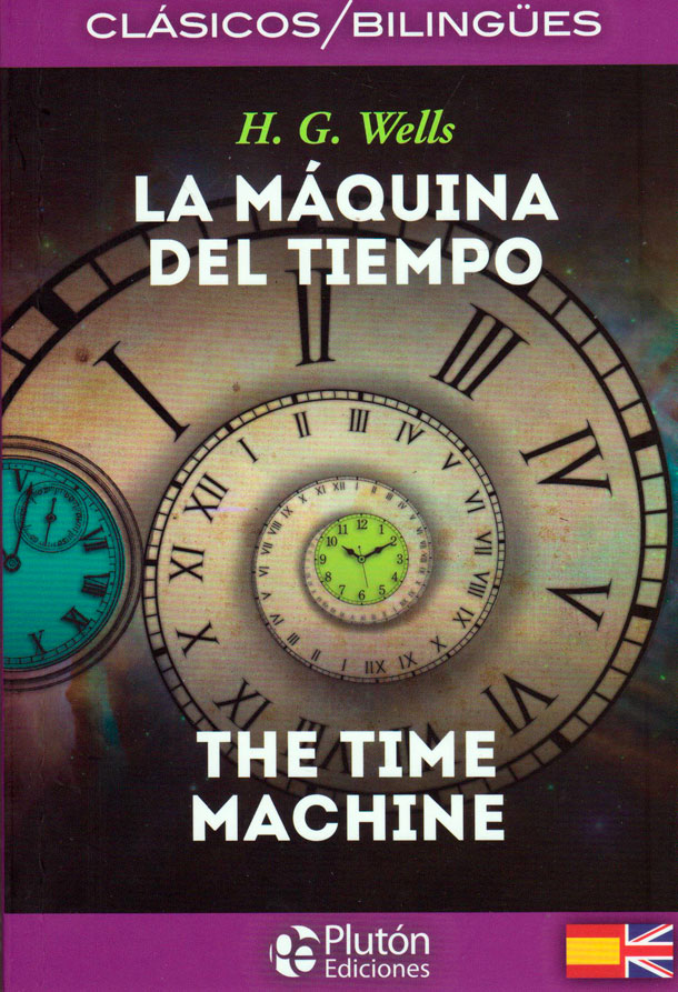 La máquina del tiempo/The time machine