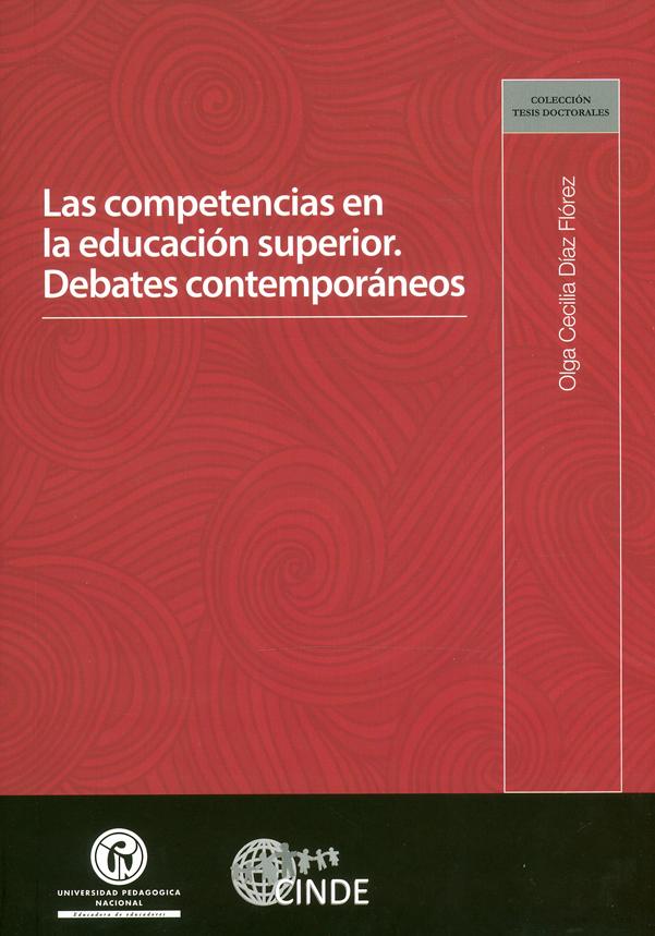 Las competencias en la educación superior. Debates contemporáneos