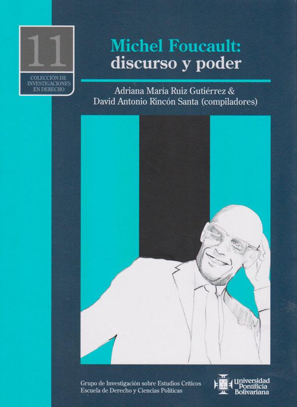 Michel Foucault: discurso y poder