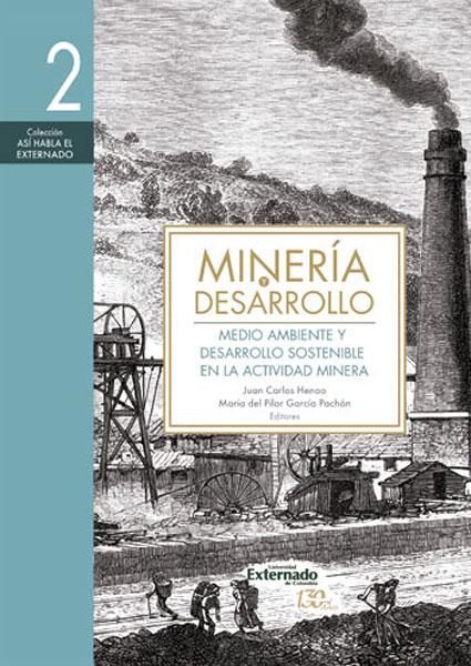 Minería y desarrollo. Tomo 2: Medio ambiente y desarrollo sostenible