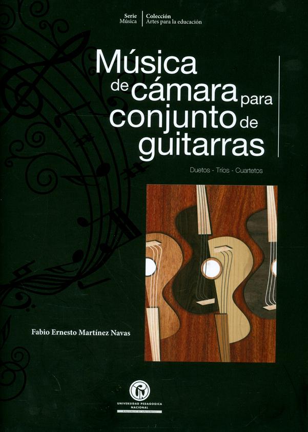 Música de cámara para conjunto de guitarras. Duetos-Tríos-Cuartetos