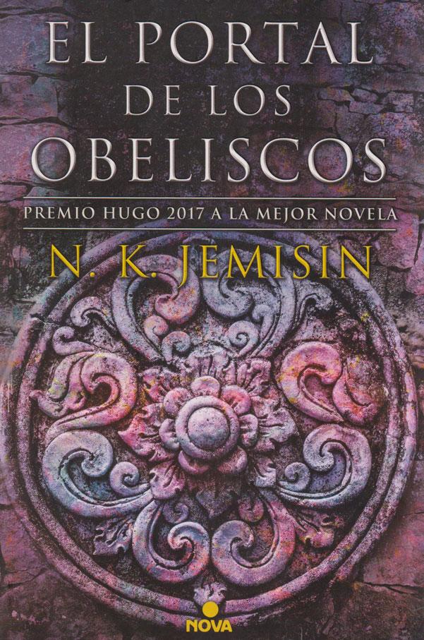 El Portal de los Obeliscos (La Tierra Fragmentada 2). Premio Hugo 2017 a la mejor novela