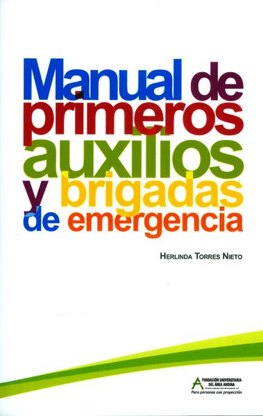 Manual de primeros auxilios y brigadas de emergencia