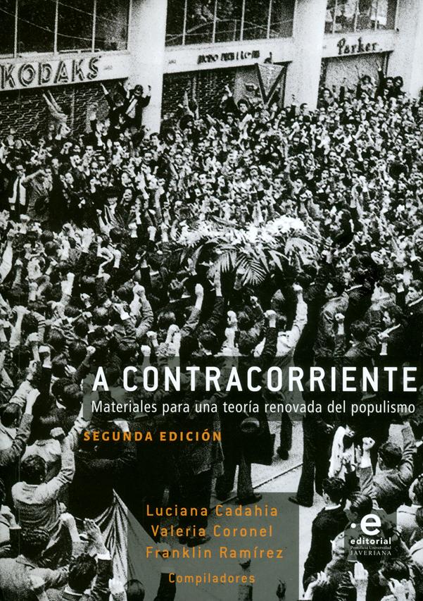 A contracorriente. Materiales para una teoría renovada del populismo. 2ª  Edición