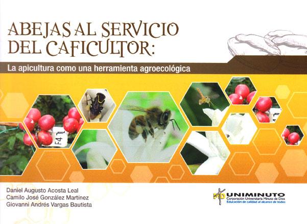 Abejas al servicio del caficultor: la apicultura como una herramienta agroecológica