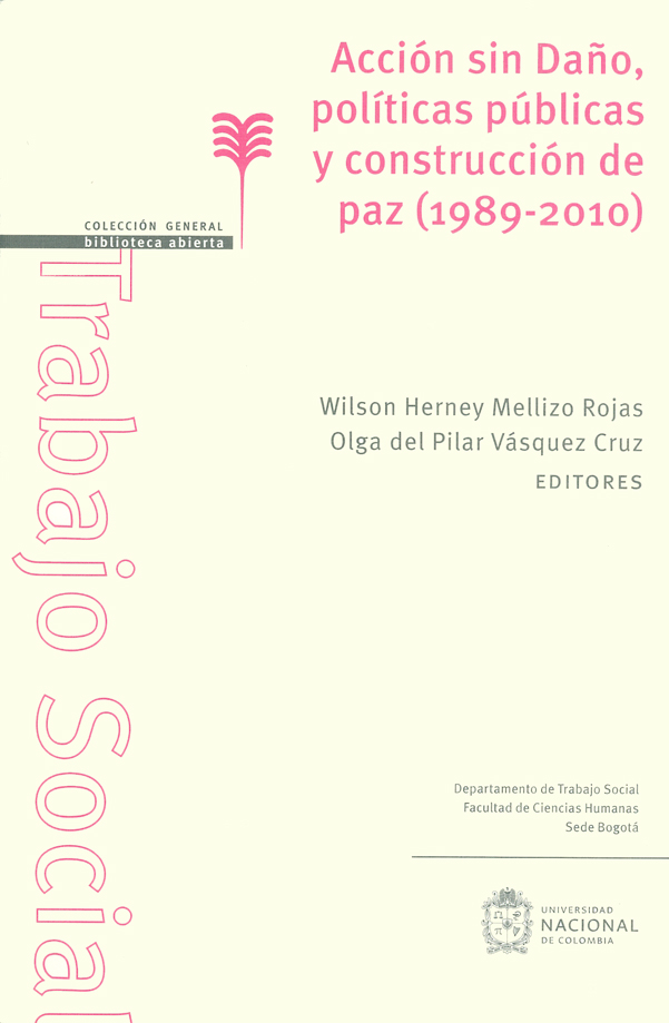 Acción sin daño, políticas públicas y construcción de paz (1989-2010)