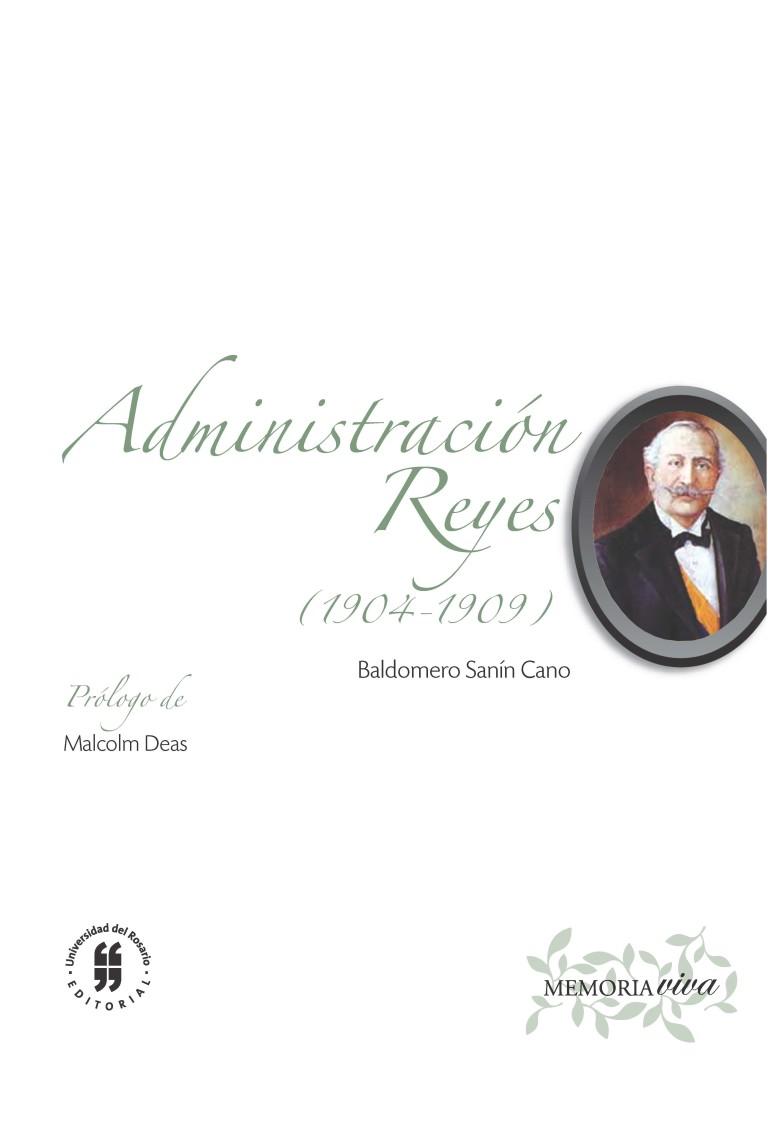 Administración reyes (1904-1909)