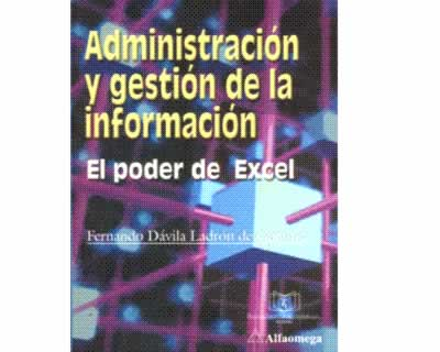 Administración y gestión de la información. El poder de Excel