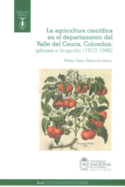 La agricultura científica en el departamento del Valle del Cauca