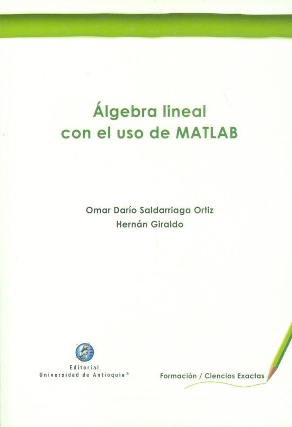 Álgebra lineal con el uso de MATLAB