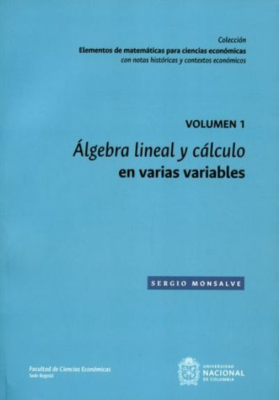 Álgebra lineal y cálculo en varias variables. Vol.1