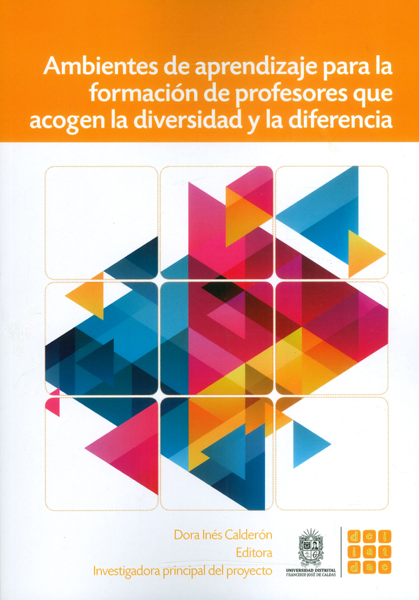 Ambientes de aprendizaje para la formación de profesores que acogen la diversidad y la diferencia
