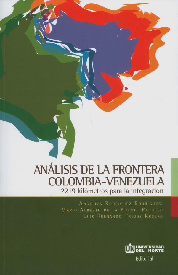 Análisis de la frontera Colombia-Venezuela: 229 kilómetros para la integración