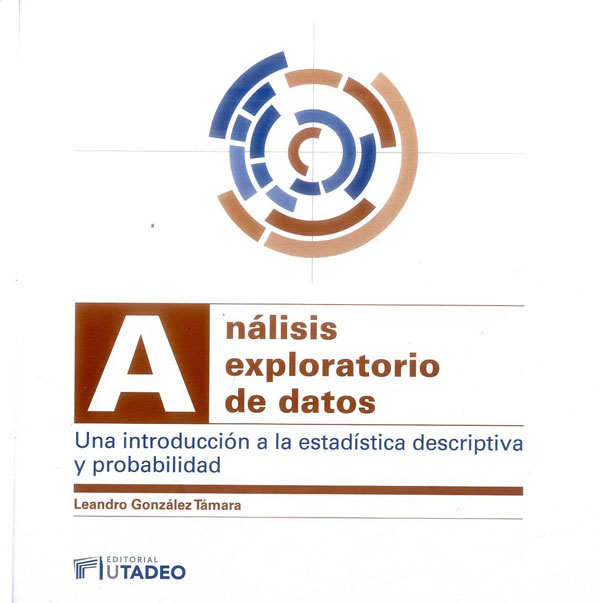 Análisis exploratorio de datos. Una introducción a la estadística descriptiva y probabilidad