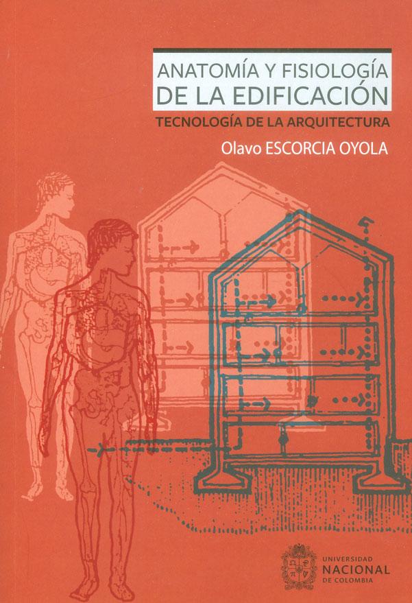 Anatomía y fisiología de la edificación. Tecnología de la arquitectura