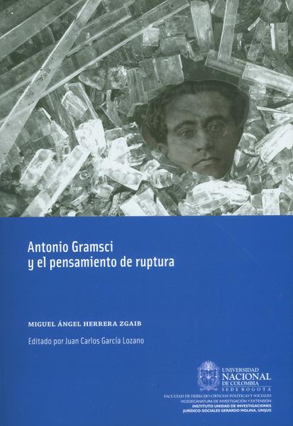 Antonio Gramsci y el pensamiento de ruptura