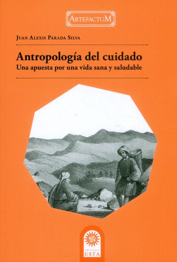 Antropología del cuidado. Una apuesta por una vida sana y saludable