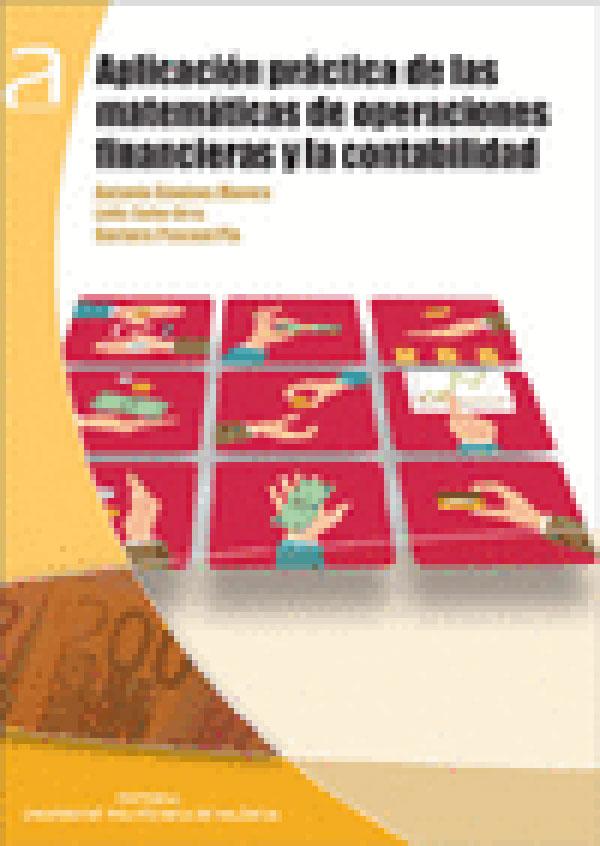 Aplicación Práctica De Las Matemáticas De Operaciones Financieras Y La Contabilidad
