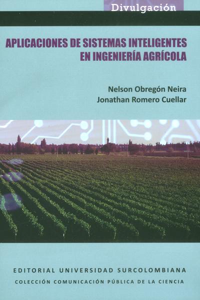 Aplicaciones de sistemas inteligentes en ingeniería agrícola