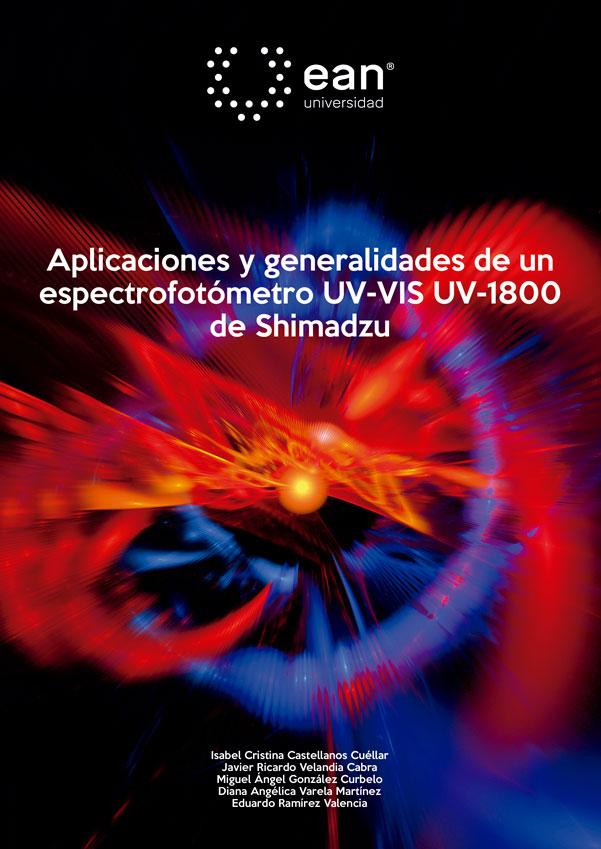 Aplicaciones y generalidades de un espectrofotómetro UVVIS UV1800 de Shimadzu