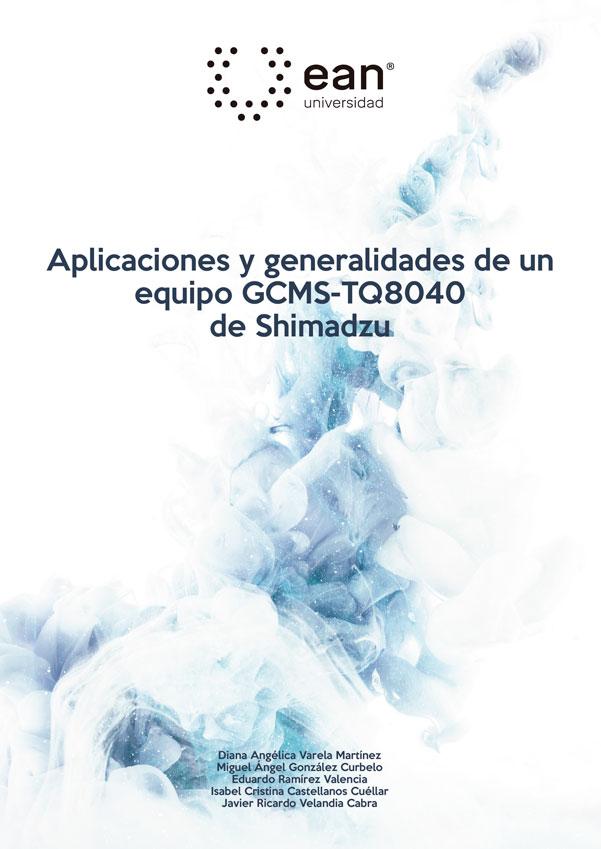 Aplicaciones y generalidades de un equipo GCMS-TQ8040 de Shimadzu