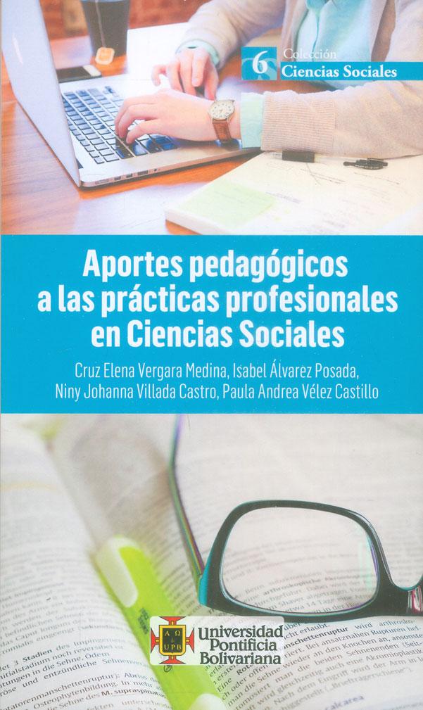 Aportes pedagógicos a las prácticas profesionales en Ciencias Sociales