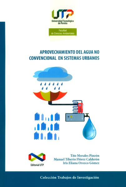 Aprovechamiento del agua no convencional en sistemas urbanos