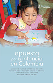 Apuesta por la infancia en Colombia. El reto de la formación de agentes educativos