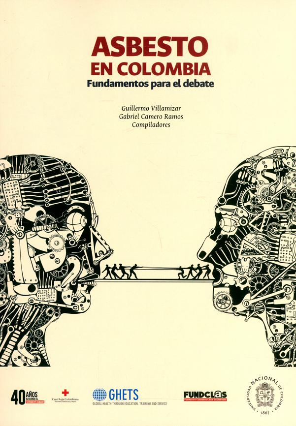 Asbesto en Colombia. Fundamentos para el debate