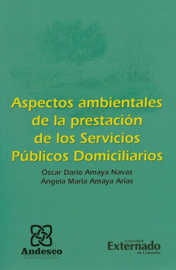 Aspectos Ambientales de la prestación de los servicios públicos domiciliarios