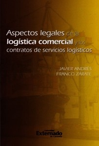 Aspectos legales de la logistica comercial y los contratos de servicios logisticos