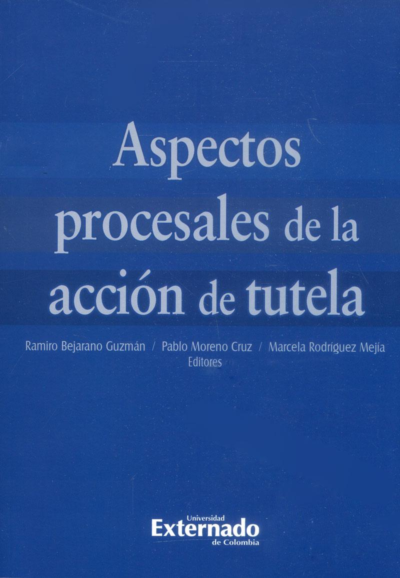 Aspectos procesales de acción de tutela