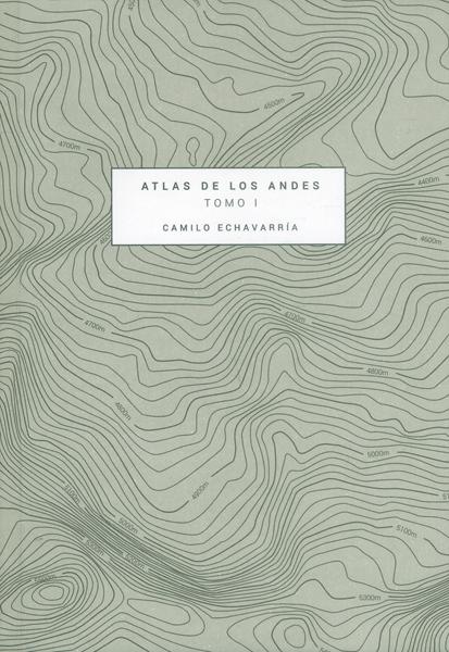 Atlas de los Andes.Tomo I