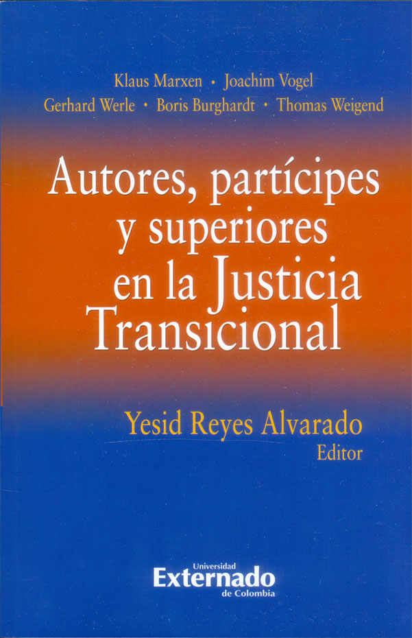 Autores, partícipes y superiores en la Justicia Transicional