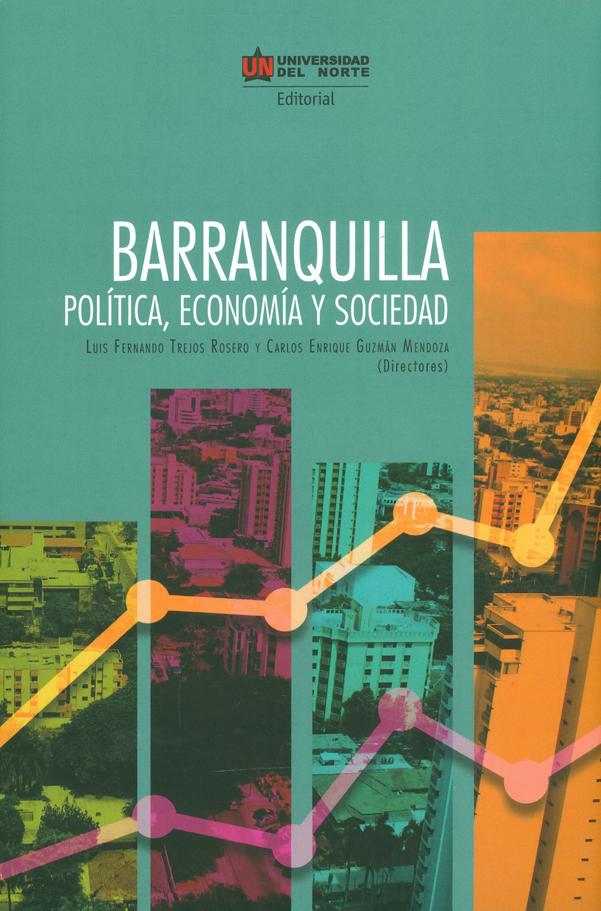 Barranquilla : política, economía y sociedad