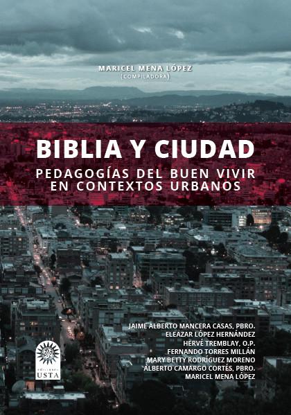 Biblia y ciudad. Pedagogías del buen vivir en contextos urbanos