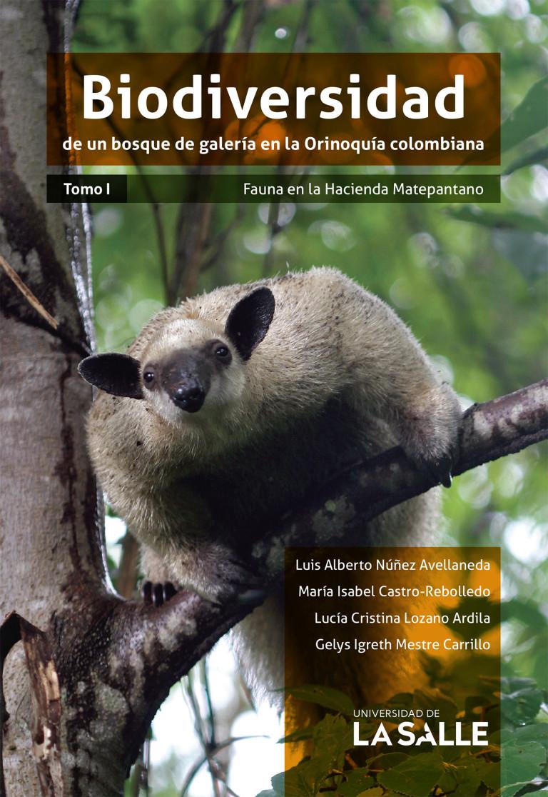 Biodiversidad de un bosque de galería en la Orinoquía colombiana. Fauna en la Hacienda Matepantano